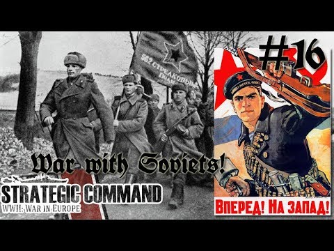 Strategic Command WWII: War in Europe - Germany 16 War with the Soviets!