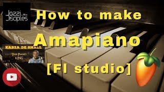 how-to-make-amapiano-fl-studio-kabza-de-small-jazzidisciples