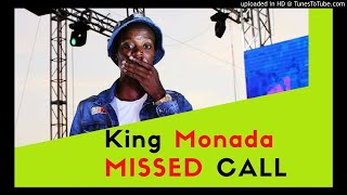 Download lagu King Monada - Missed Call ft Lebb Simmons