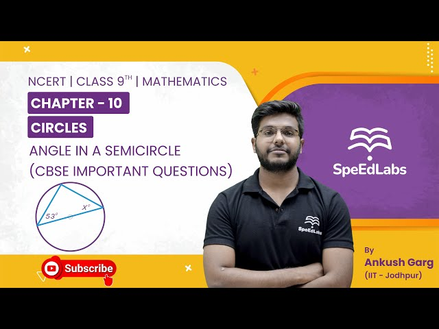 NCERT Class 9 Mathematics Chapter 10 : Circles|Angle in a Semicircle| CBSE Important Questions