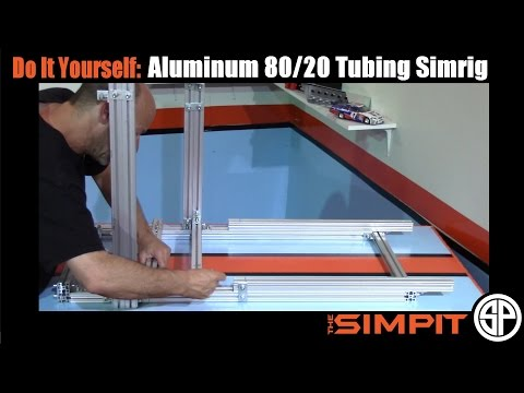 DIY Aluminum 80/20 Tubing Simrig by The Simpit