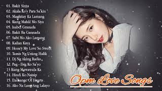 OPM Nonstop Love Songs 2019 - OPM Love Songs Sad And Lonely