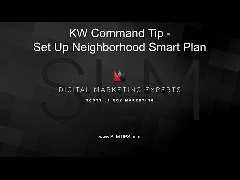 KW Command Tip - Set Up Neighborhood Smart Plan