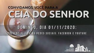 Live Culto de Adoração e Ceia  01/11/2020