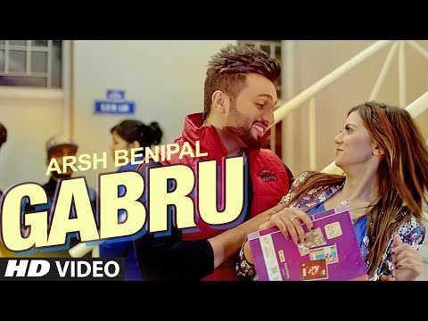 ARSH BENIPAL: GABRU Video Song | Rupin Kahlon | New Punjabi Song 2016