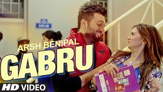 ARSH BENIPAL: GABRU Song | Rupin Kahlon | New Punjabi Song 2016