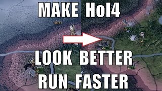 Make Hearts of Iron 4 look better and run faster