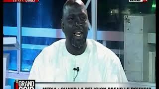 GRAND SOIR 16-05-2019: DIINE AK DIAMONO ( MEDIA : QUAND LA RELIGION PREND LE POUVOIR )