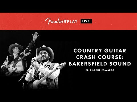 Fender Play LIVE: Country Guitar Crash Course: Bakersfield Sound | Fender Play | Fender