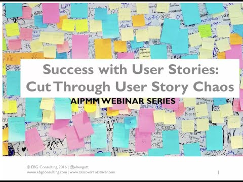 Success with User Stories  Cut Through User Story Chaos