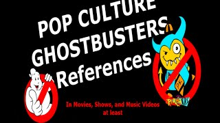 Ghostbusters References In Pop Culture