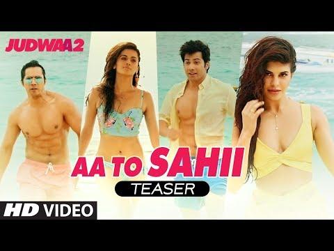 Aa Toh Sahii Song Teaser | Judwaa 2 | Varun Dhawan | Jacqueline | Taapsee  Meet Bros |Neha Kakkar