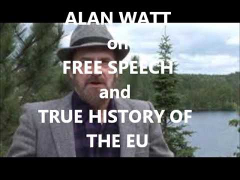 Alan Watt - True History Of The European Union - Free Speech