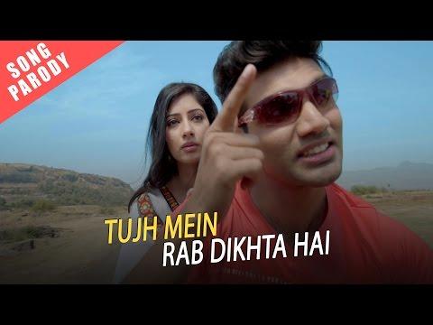 Tujh Mein Rab Dikhta Hai Song Parody    Shudh Desi Gaane    Salil Jamdar
