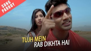 Tujh Mein Rab Dikhta Hai Song Parody || Shudh Desi Gaane || Salil Jamdar