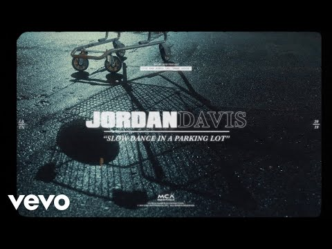 Jordan Davis - Slow Dance In A Parking Lot (Official Lyric Video)