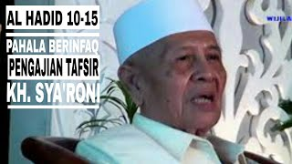 Video KH SYA'RONI AHMADI KUDUS PENGAJIAN TAFSIR AL HADID 10 - 15 download MP3, 3GP, MP4, WEBM, AVI, FLV Juni 2018