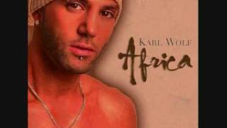 Karl Wolf - Africa [FULL VERSION] + LYRICS!