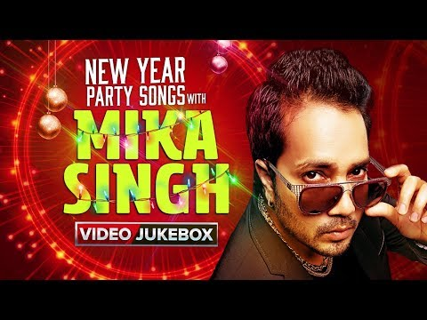 New Year Party Songs With Mika Singh | Bollywood Hit Video Songs