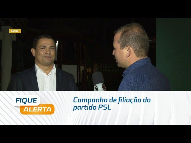Campanha de filiação do partido PSL acontece no próximo sábado