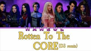 Descendants 3 Cast - Rotten To The Core D3 Remix (from Descendants 3) Lyrics