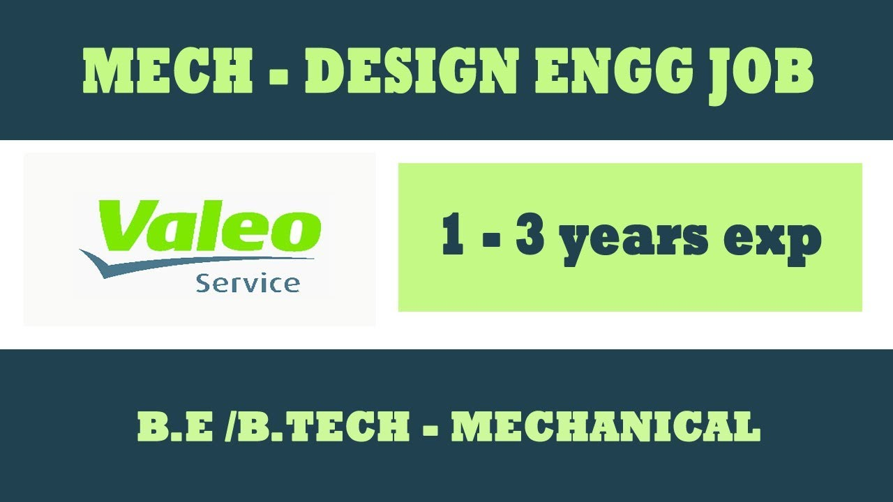 Valeo Recruitment 2019 Design Engineer Job B E B Tech Mechanical Valeo Chennai Youtube