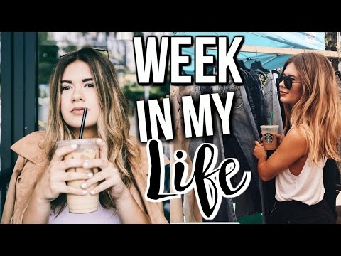 WEEK IN MY LIFE: Los Angeles Edition