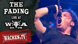 The Fading - Destination Life - Live at Wacken Open Air 2008