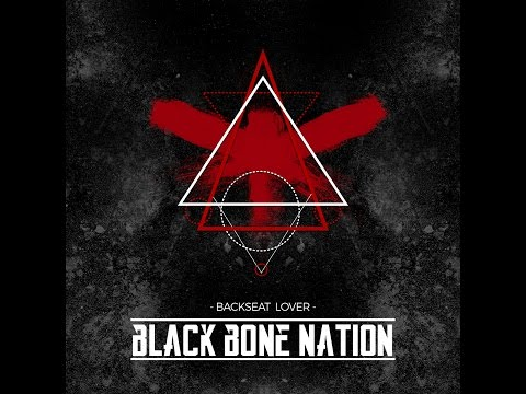 Backseat Lover - Black Bone Nation