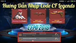 CF Legends : Hướng Dẫn Cách Nhập Code Game Và Chia Sẻ Mã Code CFMI 2018 CrossFire Legends