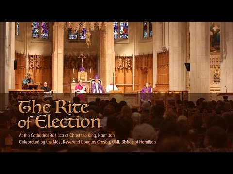 The Rite of Election at the Cathedral Basilica of Christ the King, Hamilton