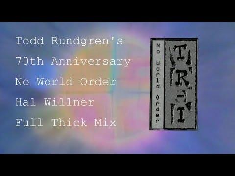 Todd Rundgren - No World Order Hal Willner Full Thick Mix