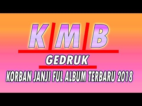 KMB KORBAN JANJI GEDRUK FULL ALBUM Oktober 2018