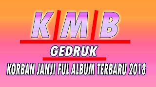 Gambar cover KMB KORBAN JANJI GEDRUK FULL ALBUM  2019