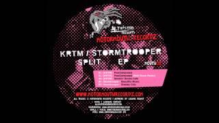 "[KRTM] / STORMTROOPER ""Split EP"" (Motormouth Recordz / MOUTH08) Mini Mix"