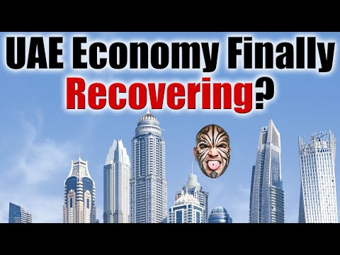 Is The UAE Economy Finally Recovering?