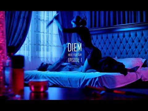 DIEM - Here You Gun (Episode 1)