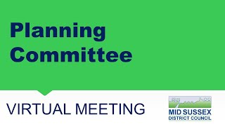 This is a meeting of Mid Sussex District Council's Planning Committee.   The agenda can be found...