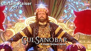 Gul Sanobar Tv Serial Full Episode | Part 2 | Arabian Nights | Fantasy