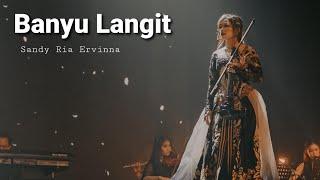 Banyu Langit - (Didi Kempot) Sandy Ria Ervinna