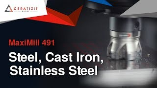 MaxiMill 491 - Steel, Cast Iron, Stainless Steel