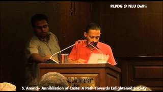 S. Anand: Annihilation of Caste - A Path towards Enlightened Society