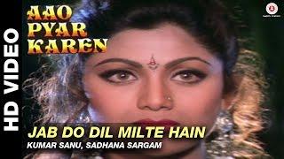 Jab Do Dil Milte Hain Aao Pyaar Karen Kumar Sanu Sadhana Sargam Saif Ali Khan.mp3