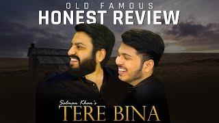 MensXP | Honest Review | Salman Khan's Tere Bina