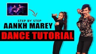 Aankh Marey Dance Tutorial Step By Step | SIMMBA | Bollywood | Vicky Patel Choreography