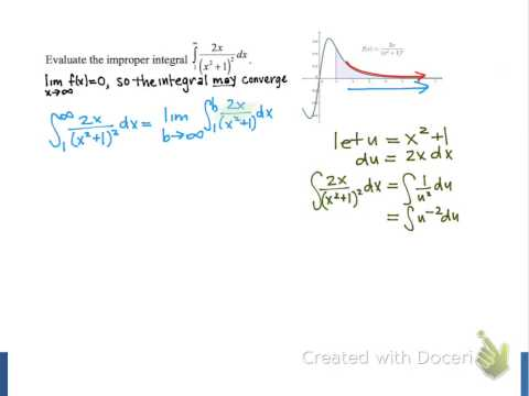 Screencast 6.5.2: Evaluating an improper integral with an unbounded limit
