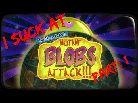 I Suck at: Tales from Space Mutant Blobs Attack- Part 1 (Dalton and Nick) |