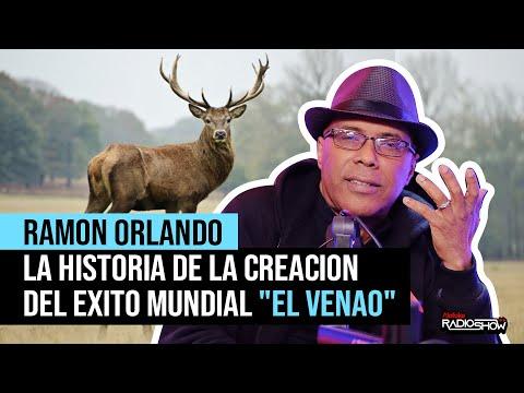 """RAMON ORLANDO - LA HISTORIA DE LA CREACION DEL EXITO MUNDIAL """"EL VENAO"""" (EL REGRESO DE EL PACHA)"""