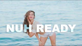 NUH READY - Dance Video