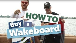 How To Buy a Wakeboard
